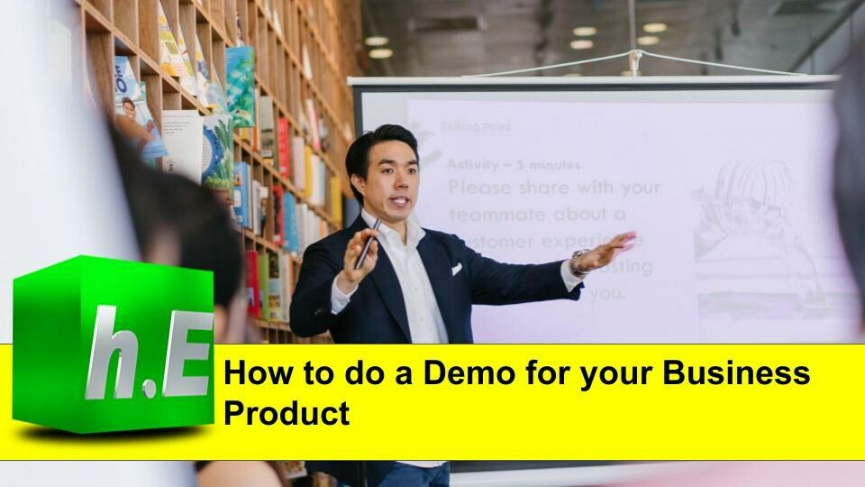 How to do a Demo for your business product