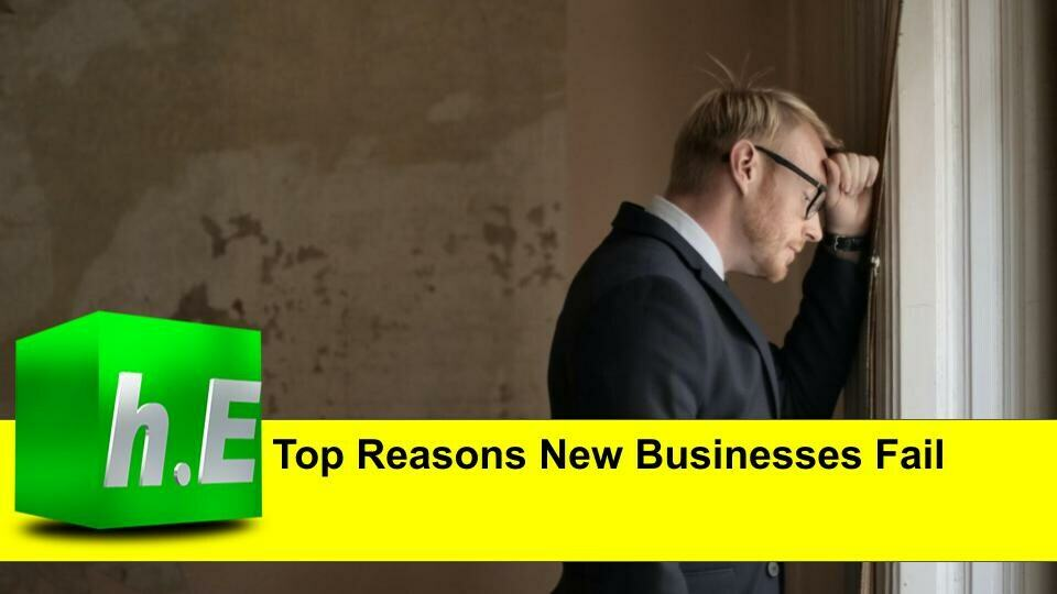 TOP REASONS NEW BUSINESSES FAIL