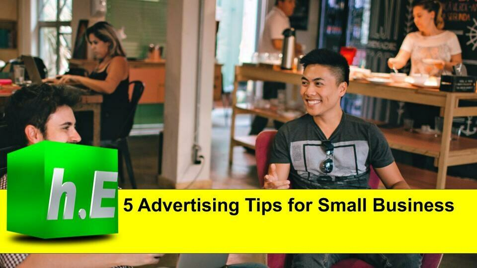 5 Advertising Tips for Small Business