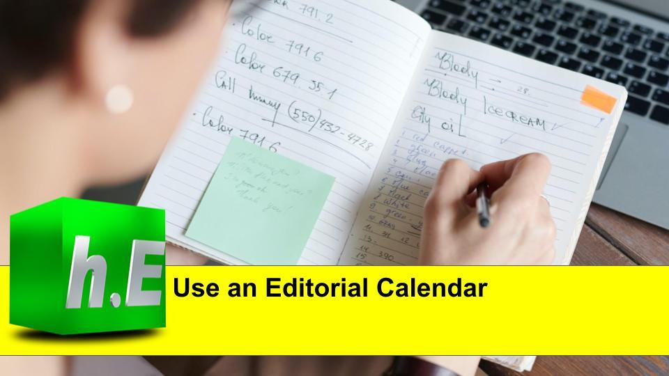 Use an Editorial Calendar