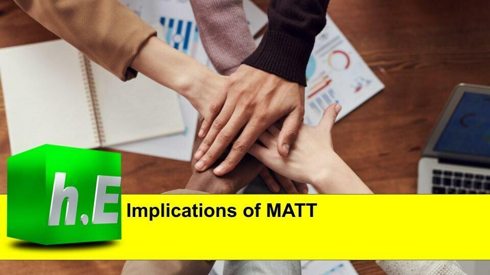 IMPLICATIONS OF MATT