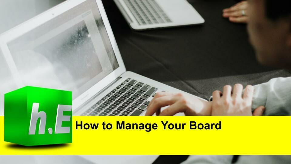 How to Manage Your Board