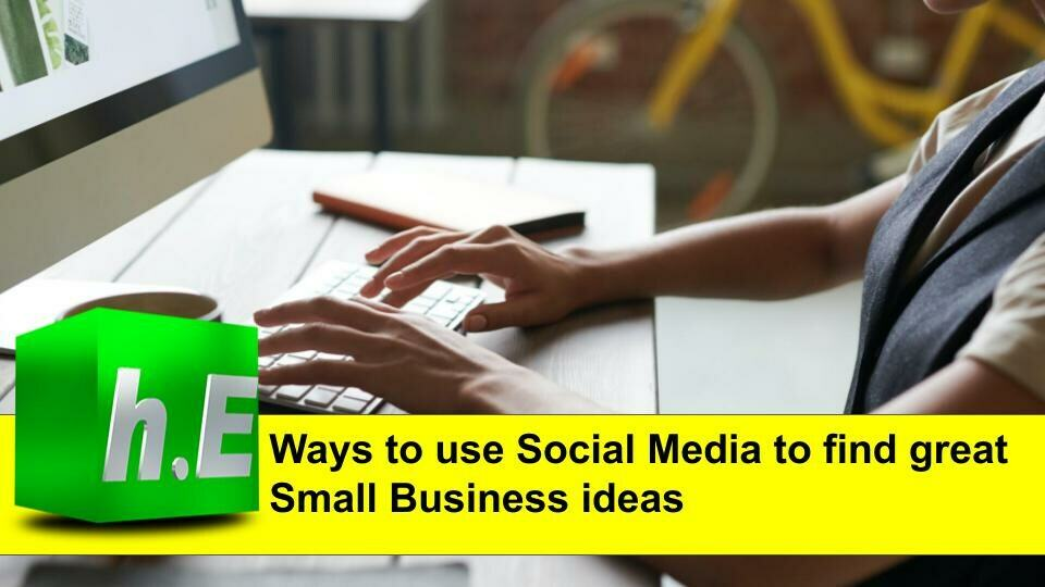 Ways to use Social media to find great small business ideas