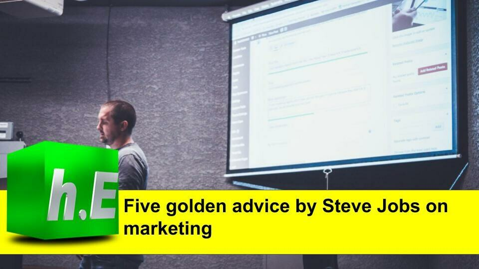 Five golden advice by Steve Jobs on marketing