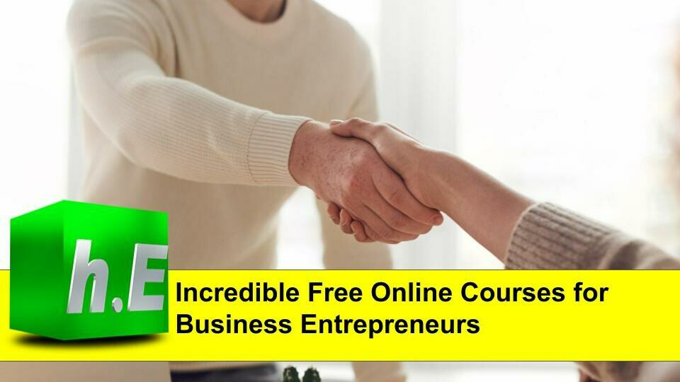 Incredible free online courses for business entrepreneurs
