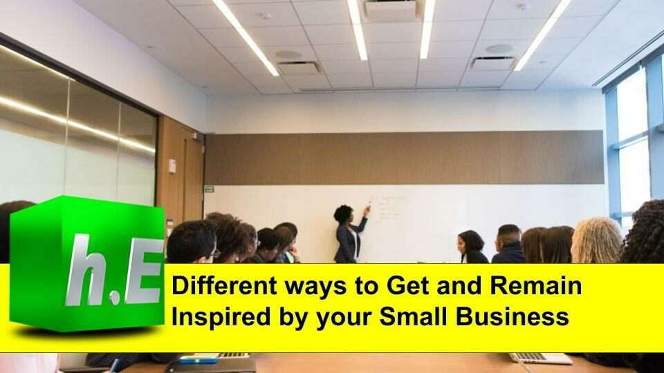 Different ways to Get and Remain inspired by your small business
