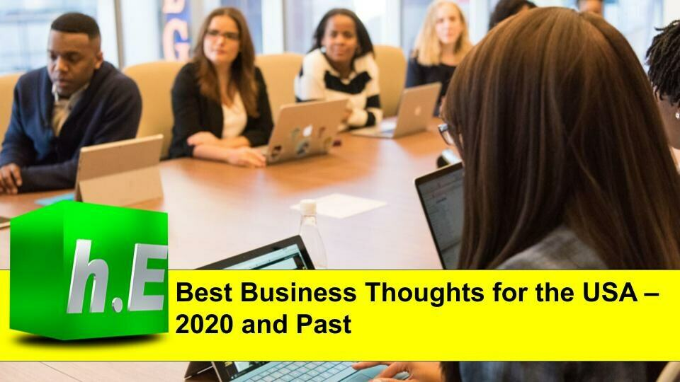 Best Business Thoughts for the USA – 2020 and Past