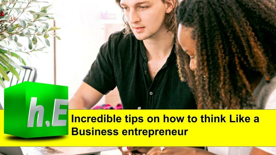 Incredible tips on how to think Like a Business entrepreneur