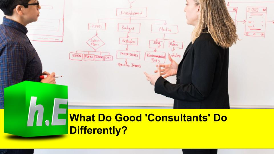 What Do Good 'Consultants' Do Differently?